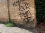 """Vile man spray-paints """"hope your mum dies"""" on ex's house after getting dumped"""